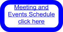 Meeting and Events Schedule click here